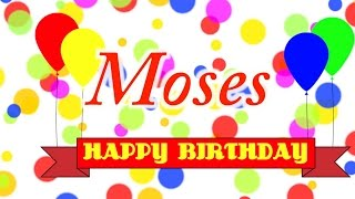 Happy Birthday Moses Song