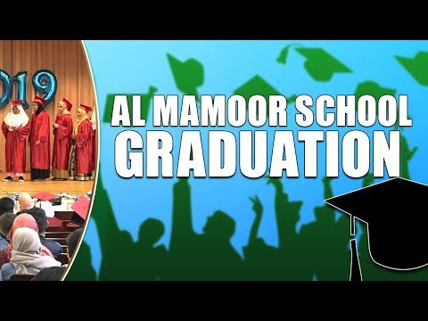 Al Mamoor School Graduation 2019 | iTVusa