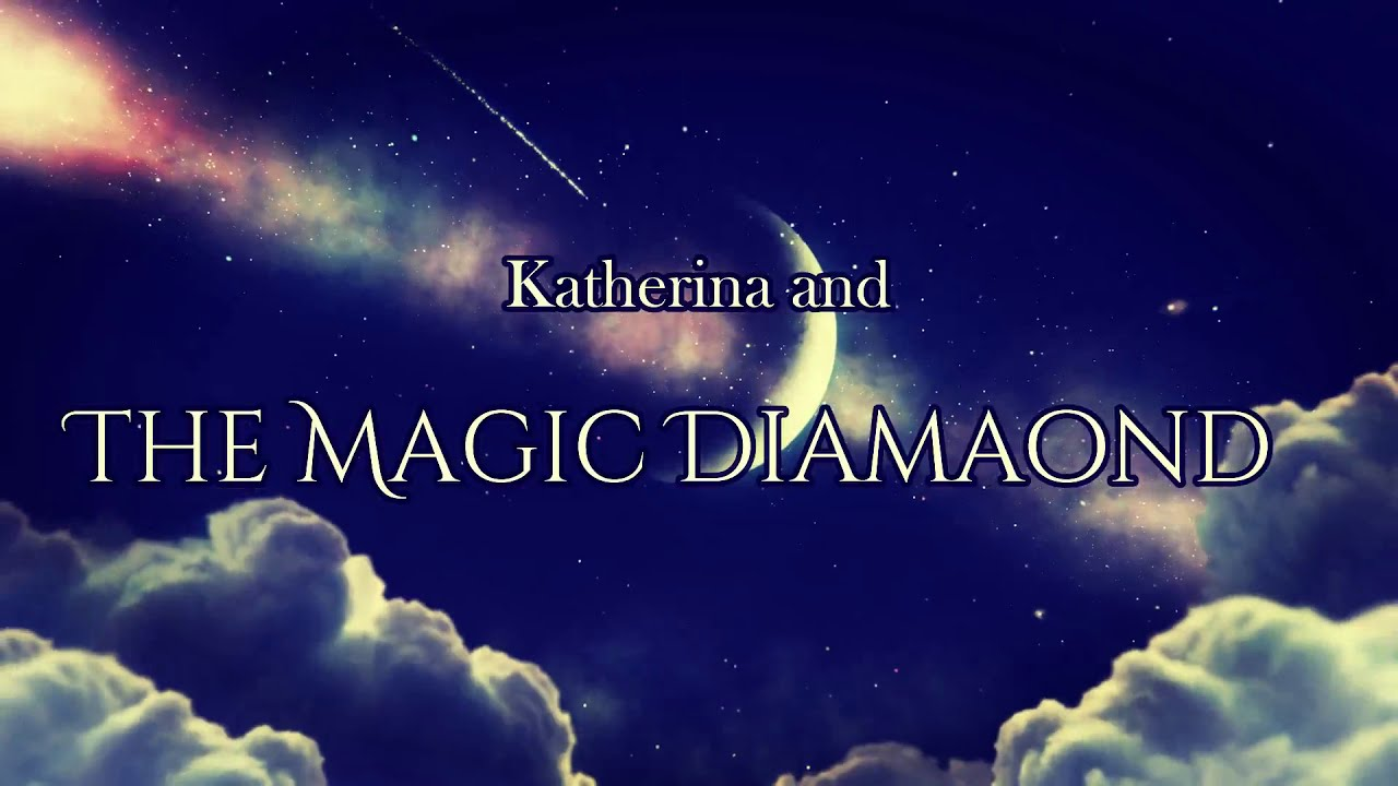 Download LPS Bande annonce Katherina And The Magic Diamond