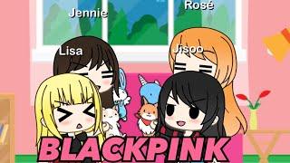BLACKPINK Being Kids(Gacha Life)