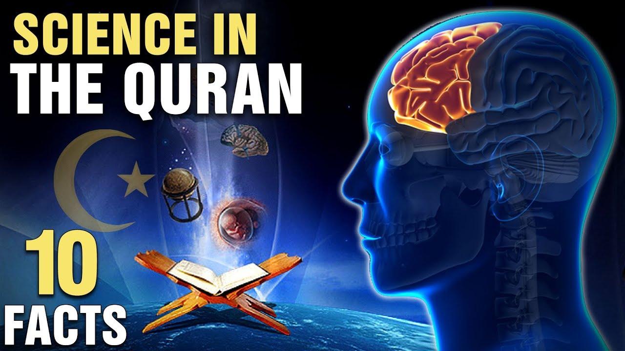 10 Surprising Scientific Miracles In The Quran