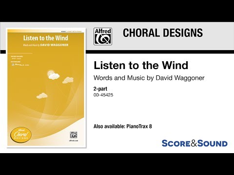 Listen to the Wind, by David Waggoner – Score & Sound