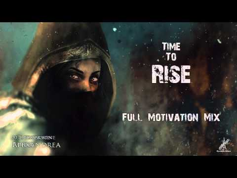 Full Motivation Music Mix - Time To Rise