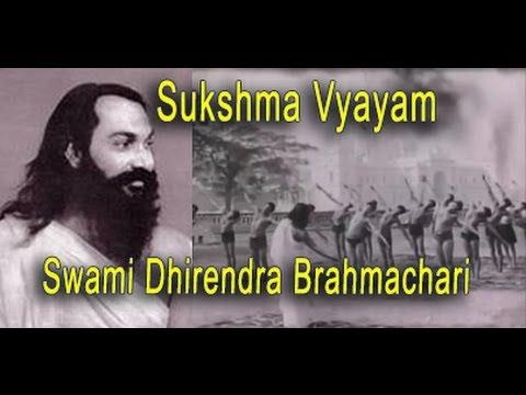 Original Sukshma Vyayama by Swami Dhirendra Brahmachari Ji and Balmukund Singh Ji