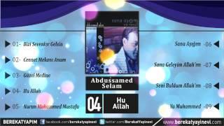 Abdussamed Selam - Hu Allah