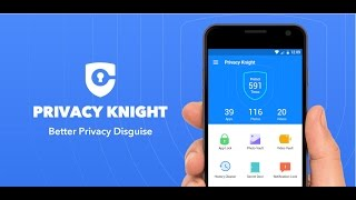Privacy Knight - Better Privacy Disguise