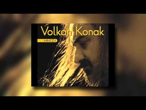 Volkan Konak - Mimoza Çiçeğim