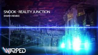 Snook - Reality Junction [Kwah Remix - Warped Recordings]