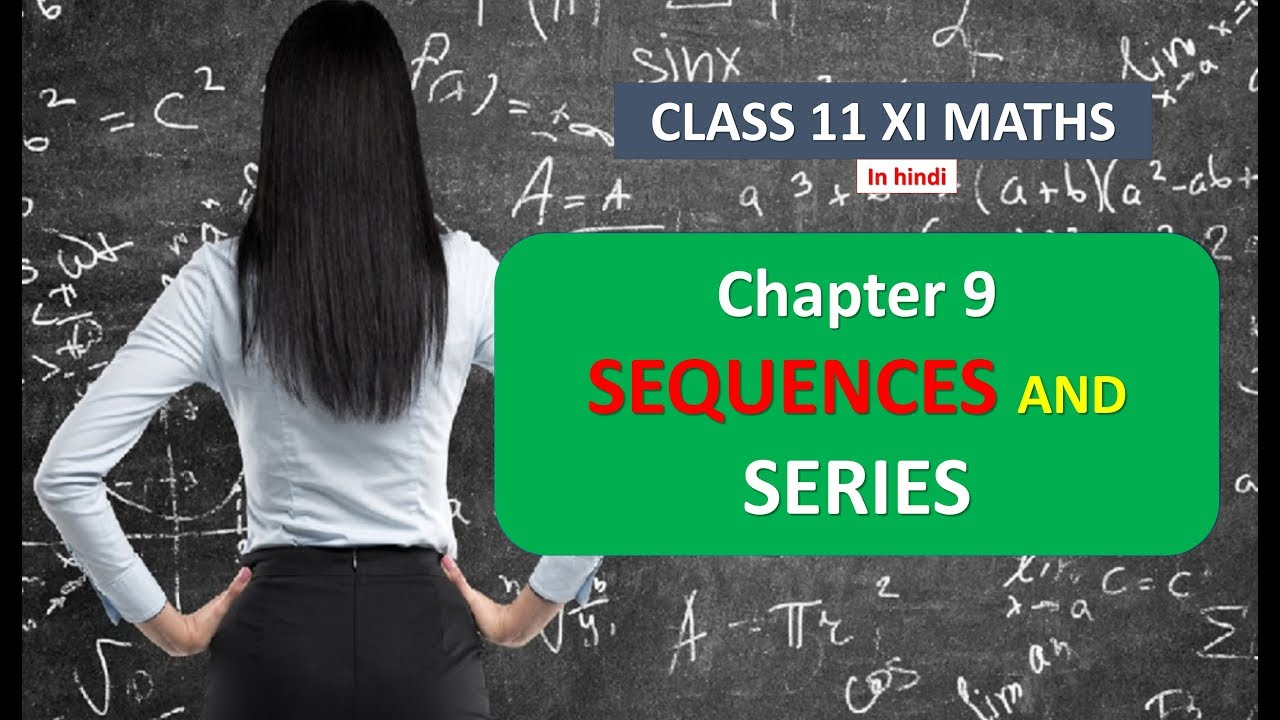 CLASS 11 XI MATHS SOLUTION NCERT CHAPTER 9 EX-9 3 SEQUENCES AND SERIES IN  HINDI