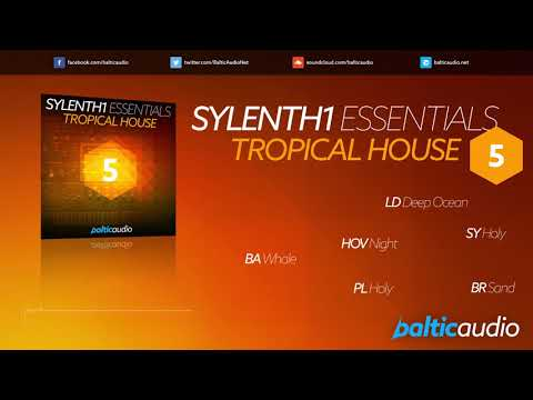 Sylenth1 Essentials Vol 5 - Tropical House (64 Sylenth1 Presets, 61 MIDI Files)