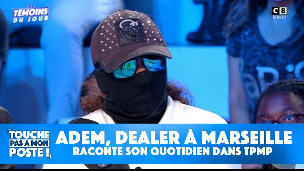 Download Adem, dealer à Marseille raconte son quotidien dans TPMP