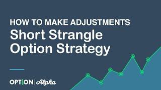Short Strangle Option Strategy - How To Make Adjustments