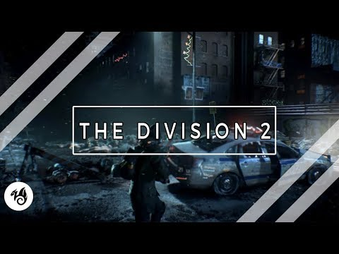 The Division 2 - When is it coming?