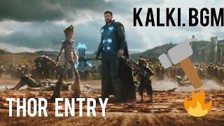 Avengers Infinity War    THOR ENTRY SCENE WITH HAMMER    KALKI BGM ENERGETIC 😠😠