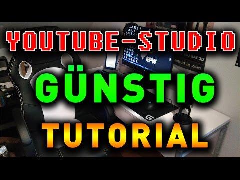 YOUTUBE / STREAMING STUDIO günstig selbst bauen - Tutorial Guide Deutsch German