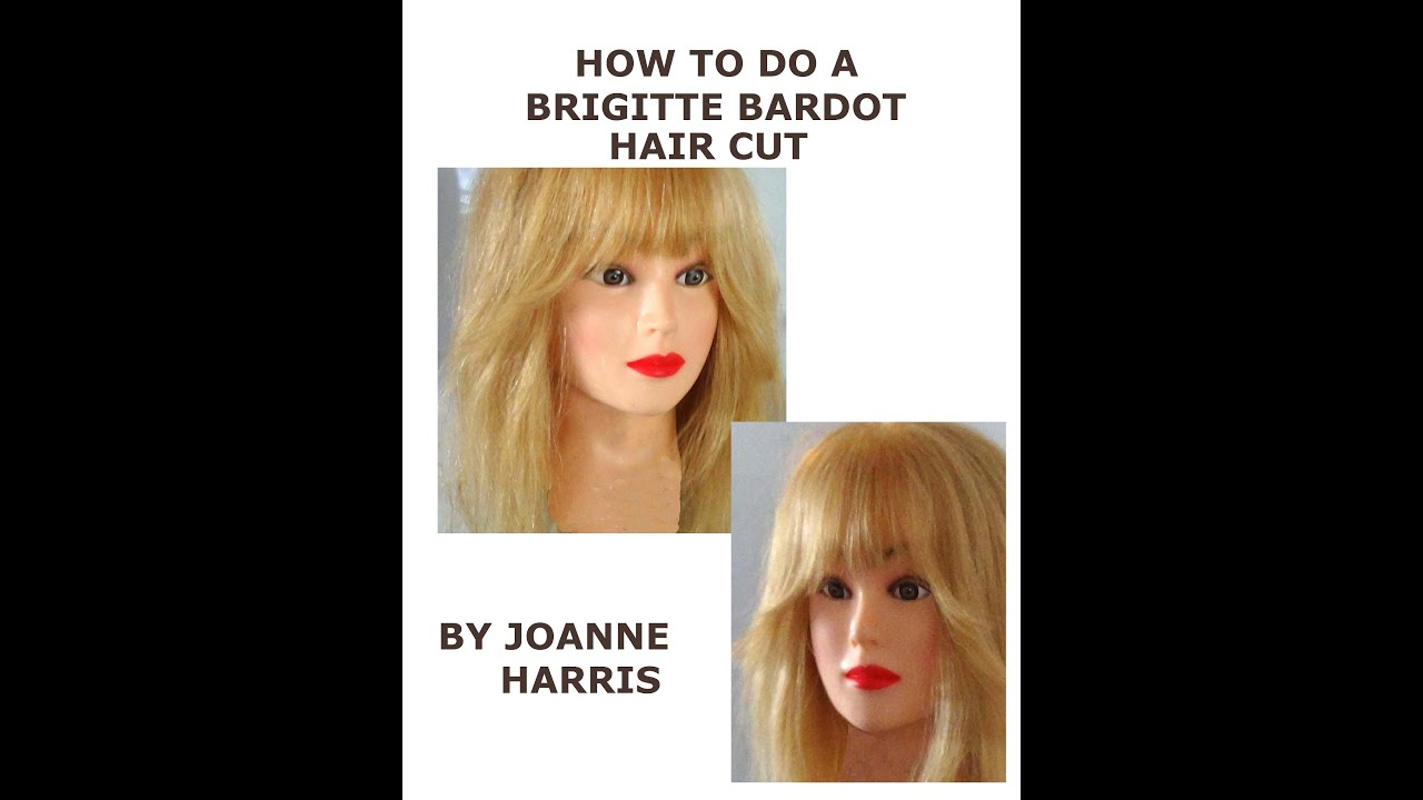 How to do a Brigitte Bardot Hair Cut Easy Simple with my original