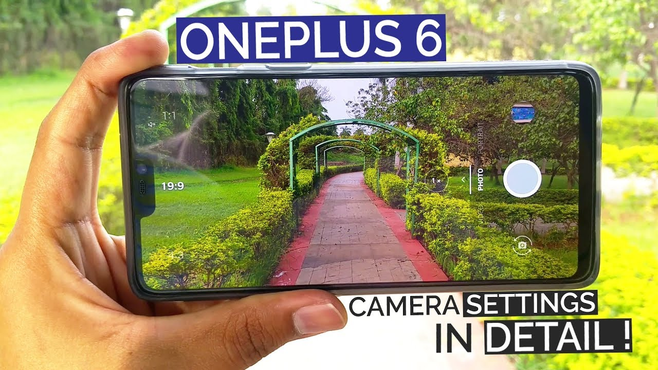 OnePlus 6 Camera Settings in Detail | 16MP F1.7 + 20MP F1.7 Dual Rear Camera Setup
