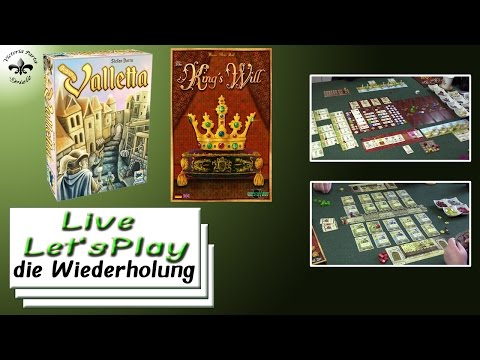 Valletta + The King's Will Brettspiel Live Let's Play Wdh. vom 16.04.2017
