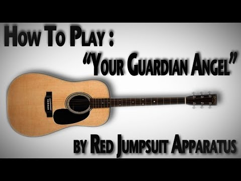 How To Play Your Guardian Angel  Red Jumpsuit Apparatus