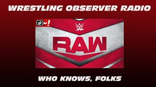 Who knows what WWE is trying to do with these characters anymore: Wrestling Observer Radio
