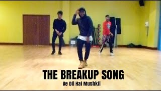 The Breakup Song - Ae Dil Hai Mushkil | Prito Choreography & Remix