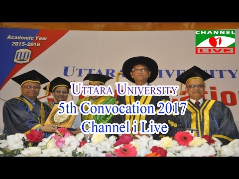 Uttara University 5th Convocation 2017 Channel i Live