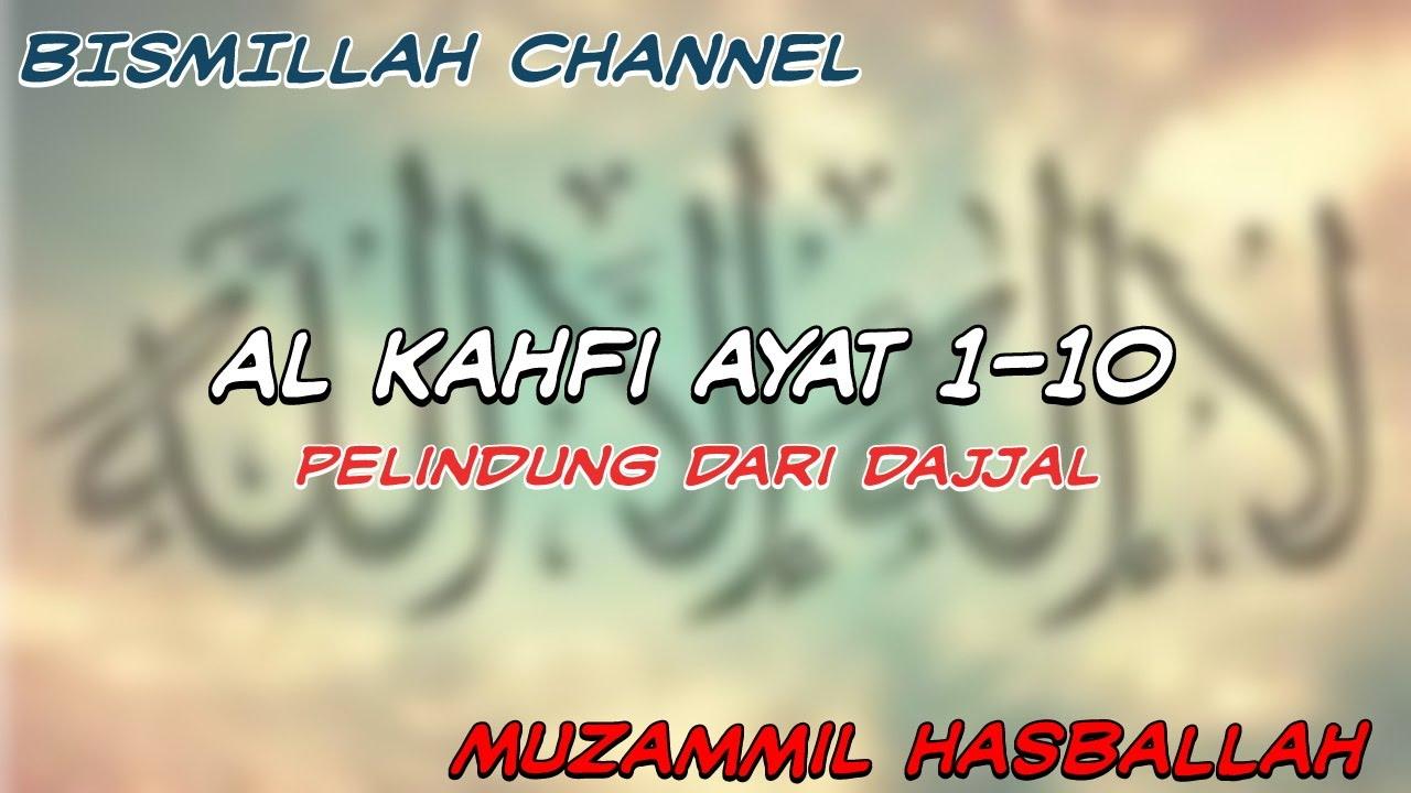 Terbarusurat Al Kahfi 1 10murottal Muzammil Hasballahpelindung Dari Dajjal