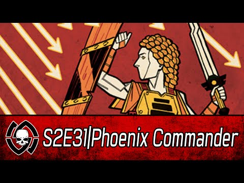 S2E31 Phoenix Commander