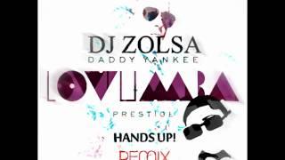 Daddy Yankee - Lovumba (DJ ZOLSA HANDS UP! REMIX)