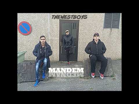 TheWestBoys - MANDEM