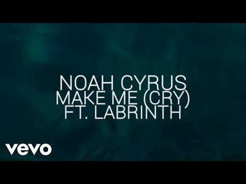 Thumbnail: Noah Cyrus - Make Me (Cry) (Official Lyric Video) ft. Labrinth