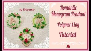 Romantic Monogram Pendant, Polymer Clay Tutorial, Romantischer Monogramm-Anhänger