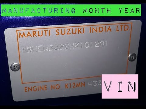 How To Know The Manufacturing Year And Build Date Of Your Vehicle VIN