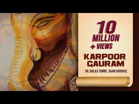 Karpoor Gauram   Dr. Balaji Tambe   Saam Gurukul   Maha Aarti   Times Music Spiritual