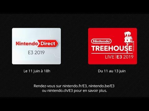 Nintendo @ E3 2019 Jour 1 - Nintendo Direct | E3 2019 & Nintendo Treehouse: Live