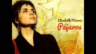 Elizabeth Morris -  Con toda palabra
