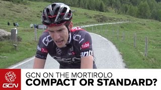 Is A Compact Faster Than A Standard Chainset? GCN Vs. The Mortirolo | Giro D