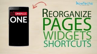 OnePlus One - How to reorganize page, app and widget