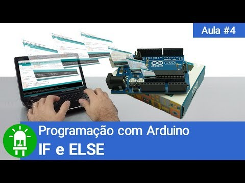 Curso De Arduino - Aula 04 - IF E ELSE