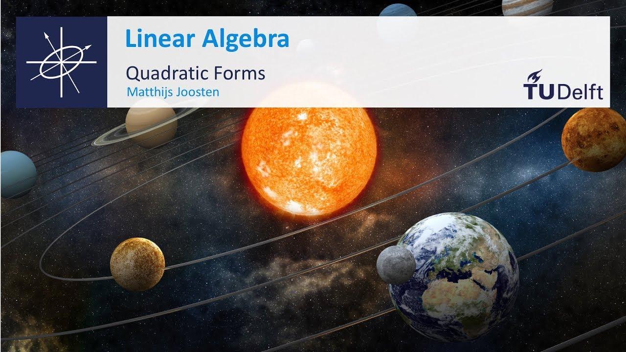 Quadratic Forms - Mathematics - Linear Algebra - TU Delft - YouTube