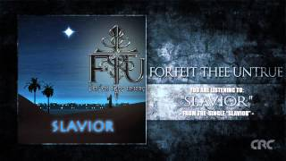 Forfeit Thee Untrue - Slavior (2013)