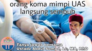 Sudah Koma mimpi UAS langsung sembuh | tanya jawab Lucu Ustadz Abdul Somad