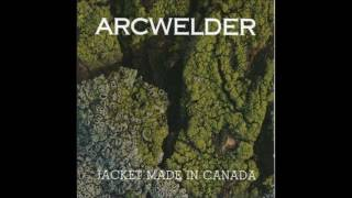 Watch Arcwelder When Youre Gone video