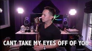 Can't Take My Eyes Off You - Frankie Valli x Lauryn Hill (Jason Chen Cover)