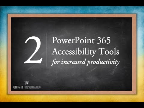 2 PowerPoint accessibility tools for increased productivity thumbnail