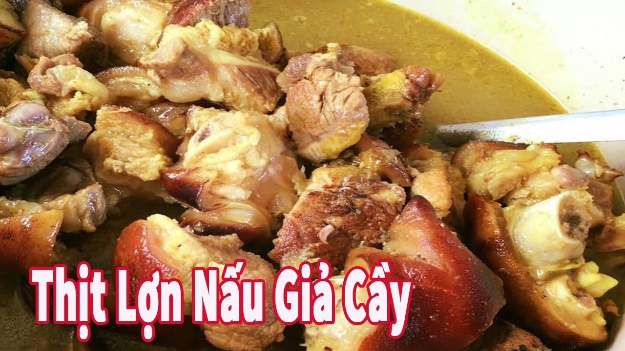 Món Thịt Lợn Nấu Giả Cầy Ngon Đúng Vị –  Đơn Giản Tại Nhà   Cook Pork With Special Flavor
