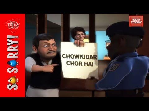 So Sorry | Abki Baar Chowkidar