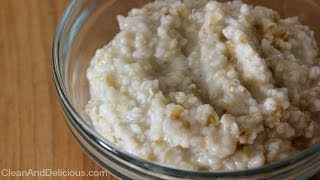 How To Make Clean Eating Overnight Steel Cut Oats