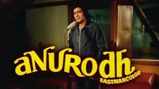 Anurodh (1977)  Full Movie ::::Rajesh Khanna:::::Vinod Mehra