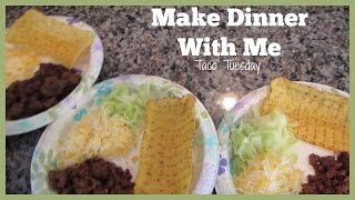 Make Dinner With Me | Taco Tuesday